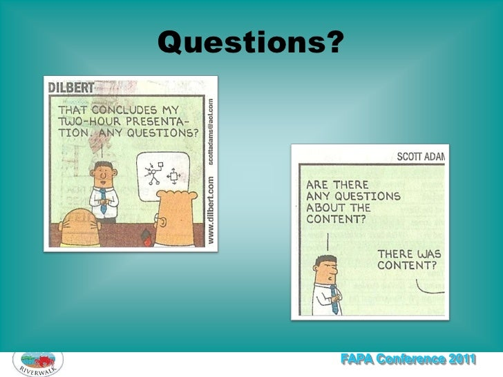 Questions?         FAPA Conference 2011