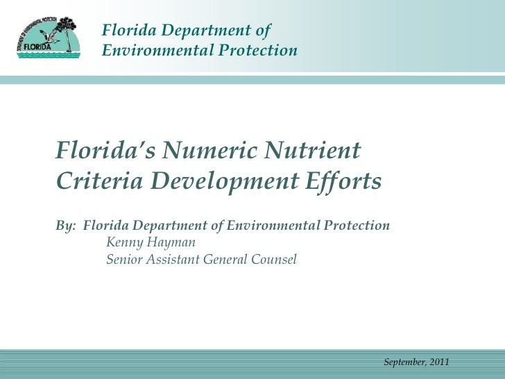 Florida's Numeric Nutrient Criteria Development Efforts<br />By:  Florida Department of Environmental Protection <br />Ken...