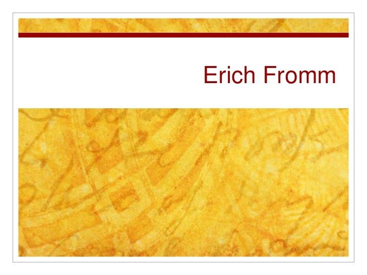 Erich Fromm<br />
