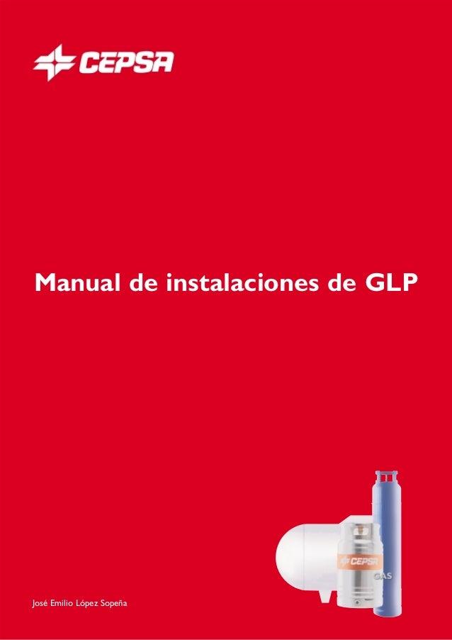 Manual de instalaciones de GLPJosé Emilio López Sopeña