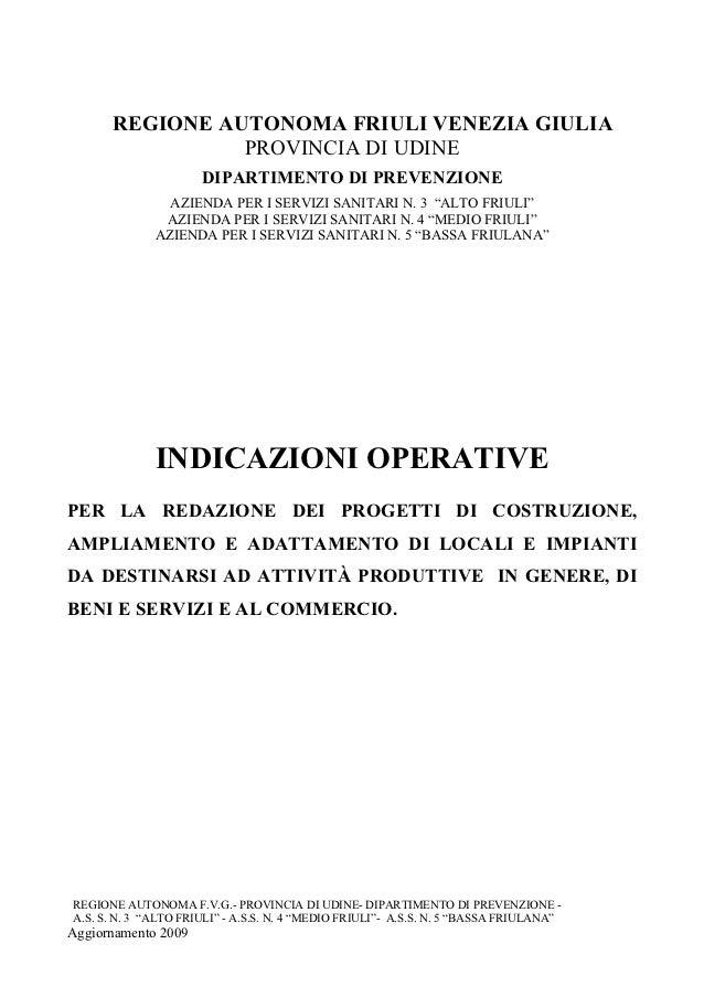 REGIONE AUTONOMA FRIULI VENEZIA GIULIA                PROVINCIA DI UDINE                      DIPARTIMENTO DI PREVENZIONE ...