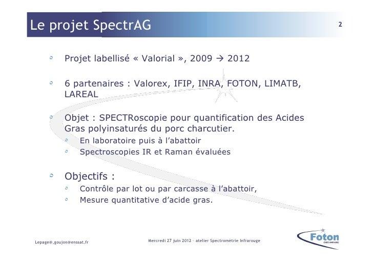 Le projet SpectrAG                                                                              2      ٥     Projet label...