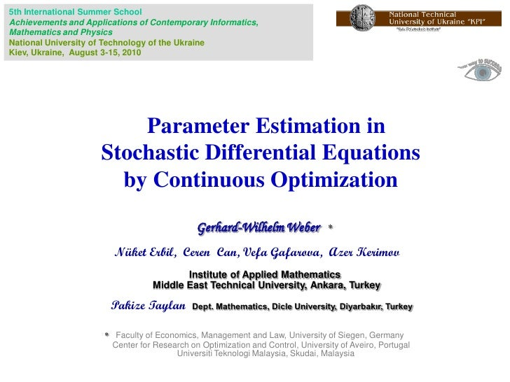 Parameter Estimation in Stochastic Differential Equations by