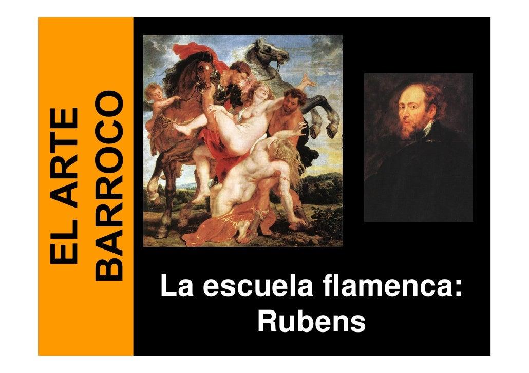 La escuela flamenca:       Rubens