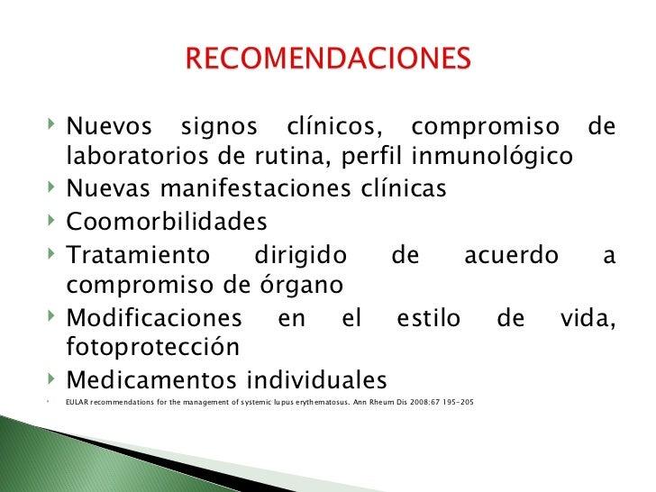    Lupus neuropsiquiatrico   Lupus en el embarazo   Nefritis lupica           EULAR recommendations for the management...