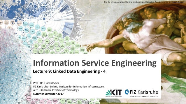 Information Service Engineering , Prof. Dr. Harald Sack, FIZ Karlsruhe - Leibniz Institute for Information Infrastructure ...