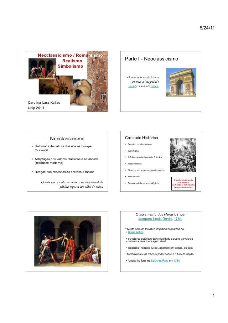5/24/11      Neoclassicismo / Romantismo                 Realismo                                    Parte I - Neoclassici...