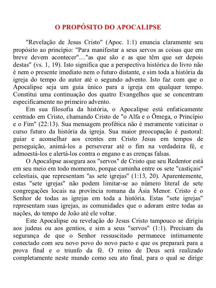 """O PROPÓSITO DO APOCALIPSE     """"Revelação de Jesus Cristo"""" (Apoc. 1:1) enuncia claramente seupropósito ao princípio: """"Para ..."""