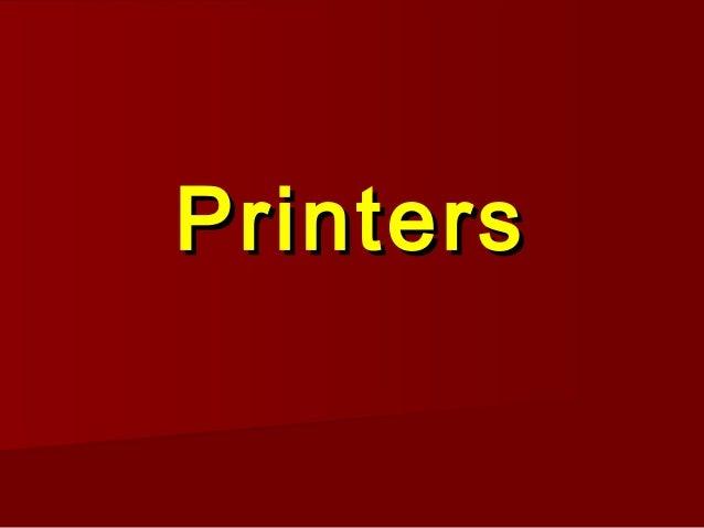 PrintersPrinters