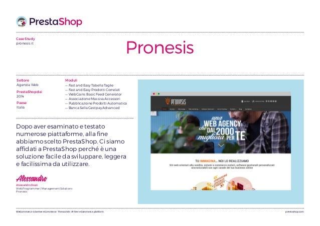 prestashop.comWeCommerce is better eCommerce. The world's #1 free eCommerce platform. Case Study pronesis.it Pronesis Modu...