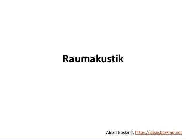 Alexis Baskind Raumakustik Alexis Baskind, https://alexisbaskind.net