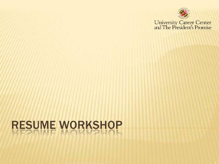 Resume Workshop<br />