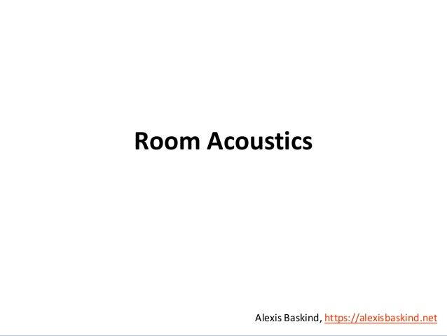 Alexis Baskind Room Acoustics Alexis Baskind, https://alexisbaskind.net