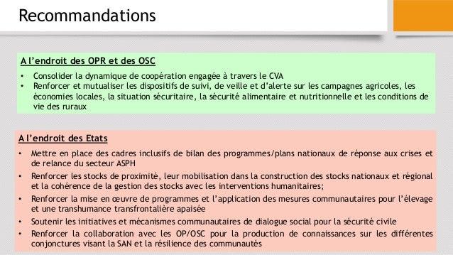 Recommandations A l'endroit des OPR et des OSC • Consolider la dynamique de coopération engagée à travers le CVA • Renforc...