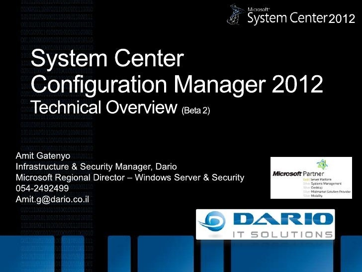 System Center Configuration Manager 2012 Overview