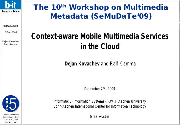Research School                          The 10th Workshop on Multimedia                              Metadata (SeMuDaTe'0...
