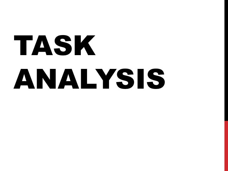 Task Analysis<br />