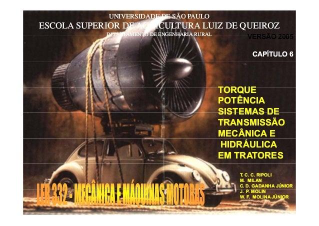 VERSÃO 2005 UNIVERSIDADE DE SÃO PAULOUNIVERSIDADE DE SÃO PAULO ESCOLA SUPERIOR DE AGRICULTURA LUIZ DE QUEIROZESCOLA SUPERI...