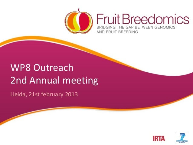 WP8 Outreach 2nd Annual meeting Lleida, 21st february 2013