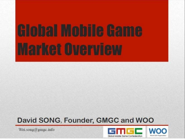 Mobile Game Asia 2015 Bangkok: David Song: Introduction to The Global Mobile Game Confederation