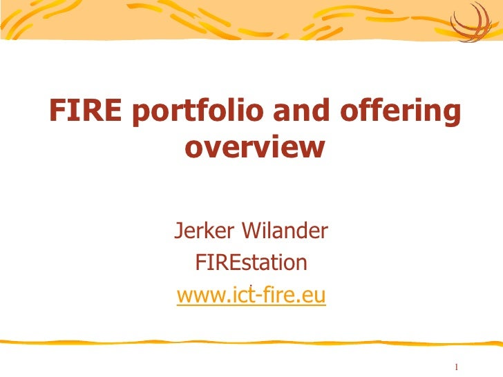 Jerker Wilander - Fire portfolio, offering and challenges