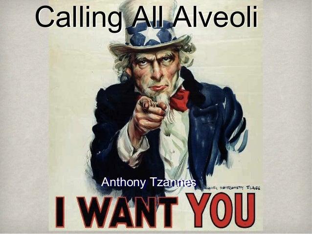 Calling All Alveoli  Anthony Tzannes Anthony Tzannes