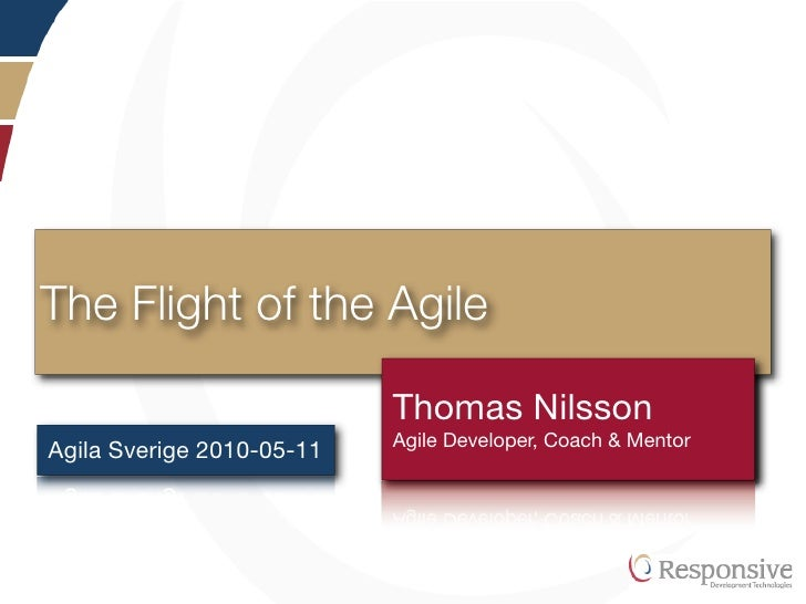 The Flight of the Agile                             Thomas Nilsson                            UndertitelCoach & Mentor    ...