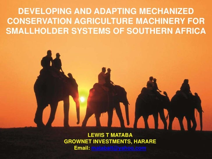 DEVELOPING AND ADAPTING MECHANIZEDCONSERVATION ADAPTING MECHANIZED CONSERVATION  DEVELOPING AND AGRICULTURE MACHINERY FORS...