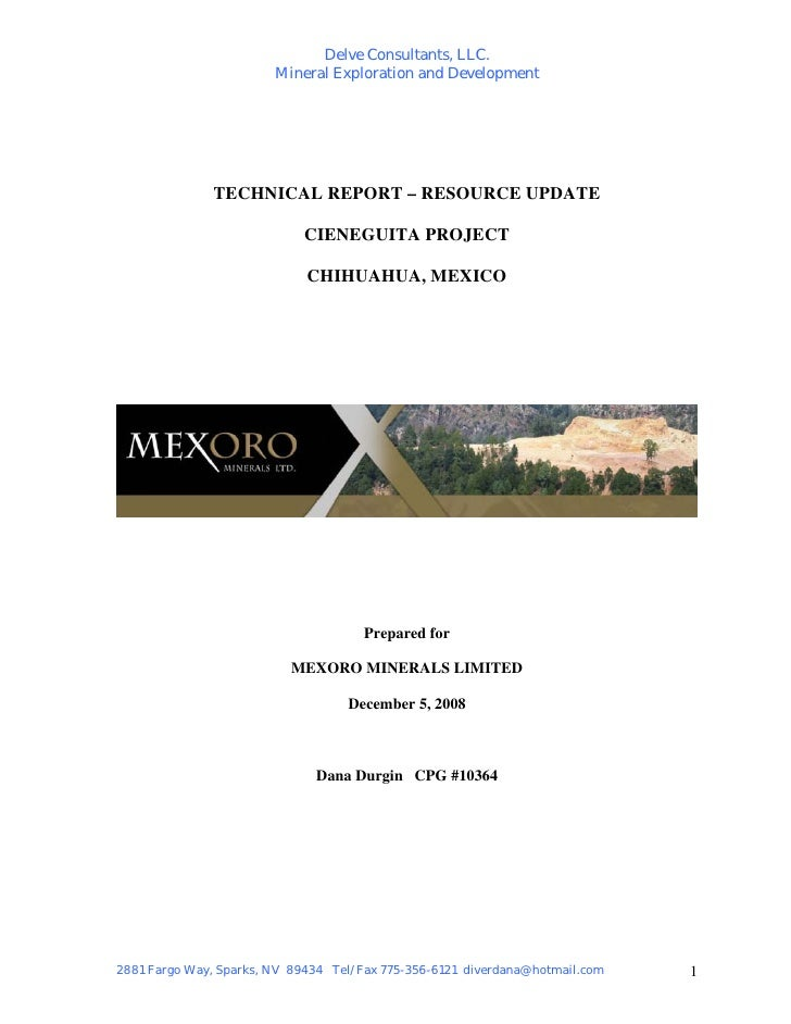 Delve Consultants, LLC.                         Mineral Exploration and Development                   TECHNICAL REPORT – R...