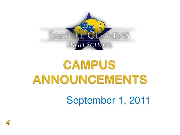 CAMPUS	 ANNOUNCEMENTS<br />September 1, 2011<br />