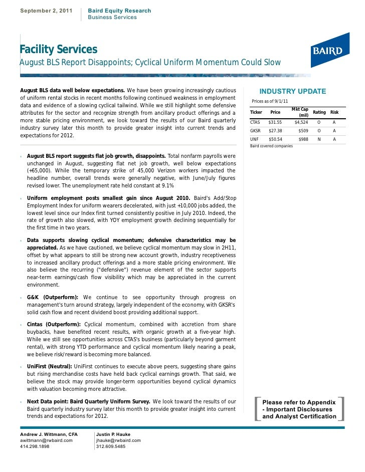 September 2, 2011            Baird Equity Research                             Business ServicesFacility ServicesAugust BL...