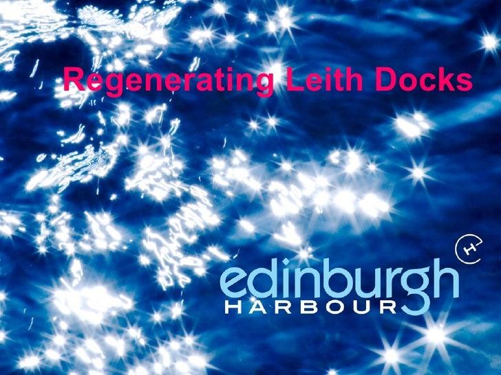 Regenerating Leith Docks