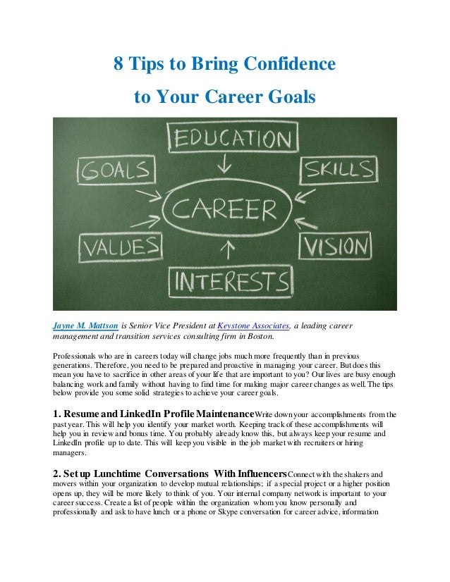 8 Tips To Bring Confidence To Your Career Goals Jayne M. Mattson Is Senior  Vice ...