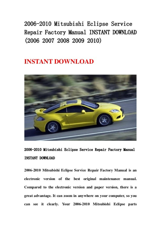 2006 2010 Mitsubishi Eclipse Service Repair Factory Manual Instant Do