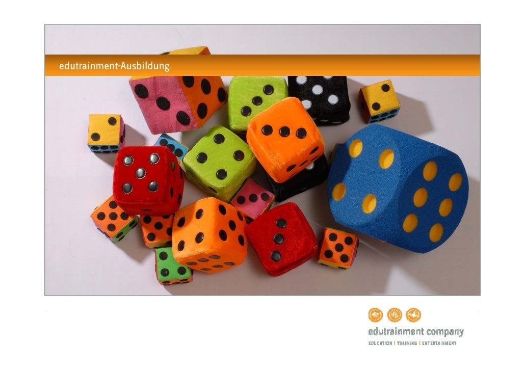 edutrainment-Ausbildung               www.edutrainment-company.de   .   © edutrainmentcompany GmbH .