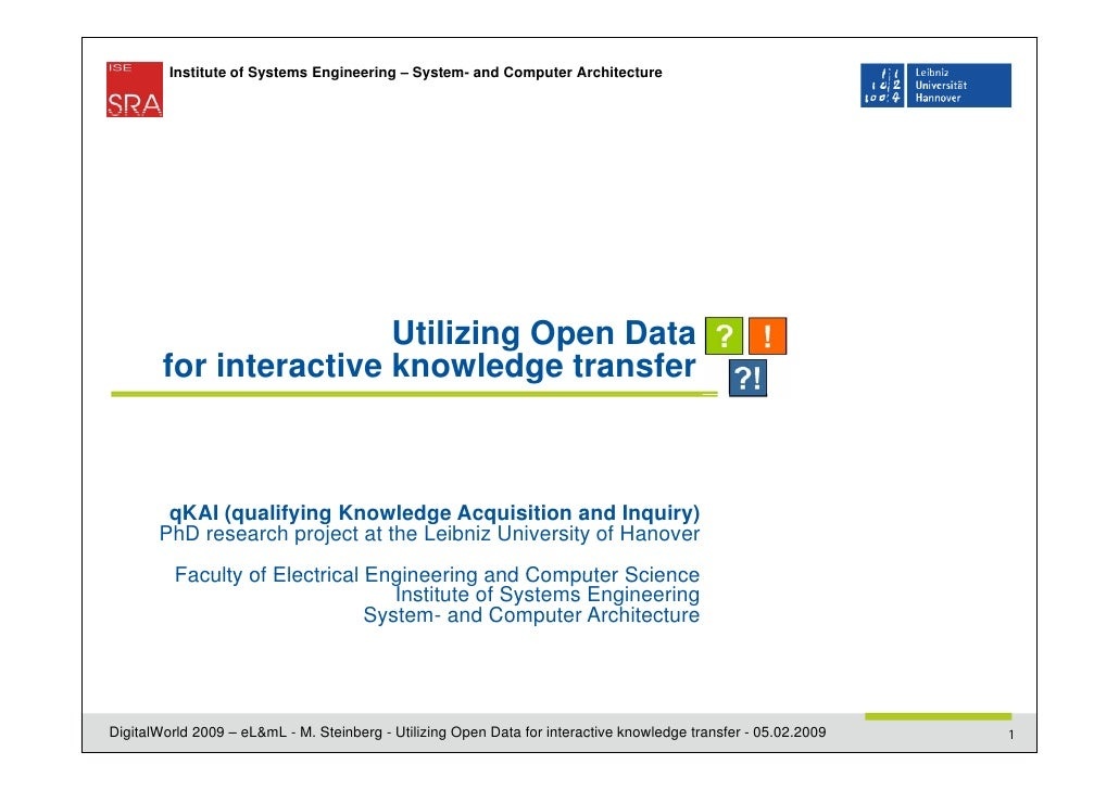 Institute of Systems Engineering – System- and Computer Architecture                        Utilizing Open Data        for...