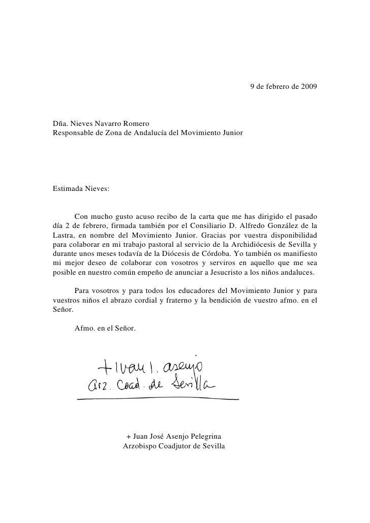 9 de febrero de 2009    Dña. Nieves Navarro Romero Responsable de Zona de Andalucía del Movimiento Junior     Estimada Nie...
