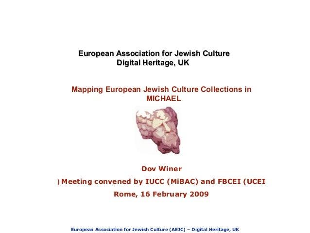 European Association for Jewish Culture (AEJC) – Digital Heritage, UK European Association for Jewish CultureEuropean Asso...