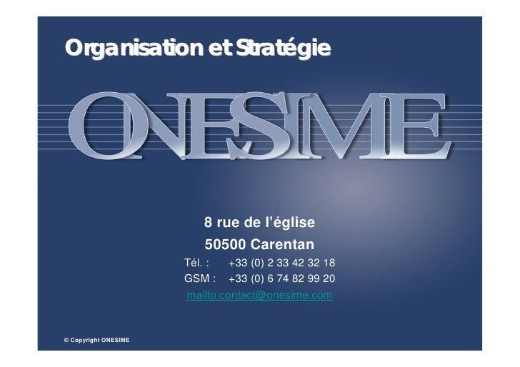 Organisation et Stratégie                              8 rue de l'église                          50500 Carentan          ...