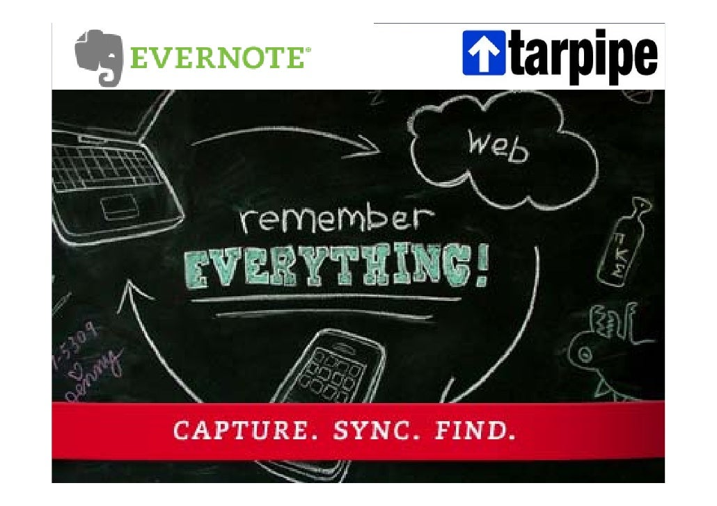 First: take picture!   Project start: 1 februari 2009   Promise:       Application of Evernote and Tarpipe       (Dis)adva...