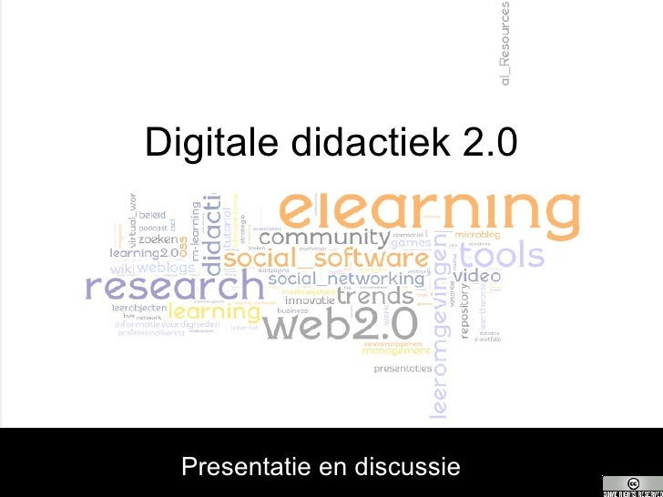 Digitale didactiek 2.0 Presentatie en discussie