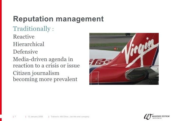 Reputation management <ul><li>Traditionally  : </li></ul><ul><li>Reactive  </li></ul><ul><li>Hierarchical  </li></ul><ul><...