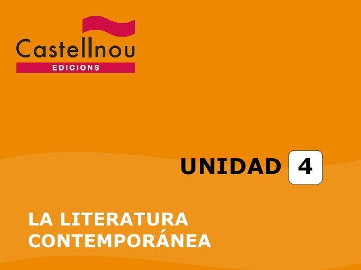 UNIDAD  4 LA LITERATURA CONTEMPORÁNEA