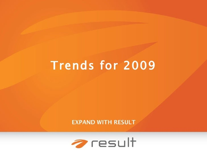 Trends for 2009