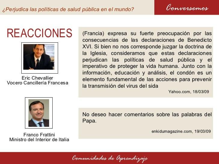 Declaraciones del papa sobre uso de cond n perjudica las for Declaraciones del ministro del interior