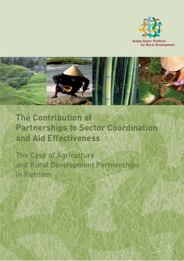 1 The Contribution of Partnerships to Sector Coordination and Aid Effectiveness The Case of Agriculture and Rural Developm...