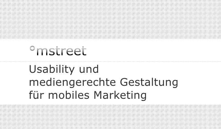 Usability und mediengerechte Gestaltung für mobiles Marketing