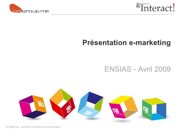 Présentation e-marketing ENSIAS - Avril 2009