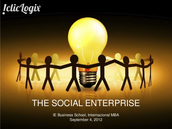 THE SOCIAL ENTERPRISE                                          IE Business School, Internacional MBA                      ...