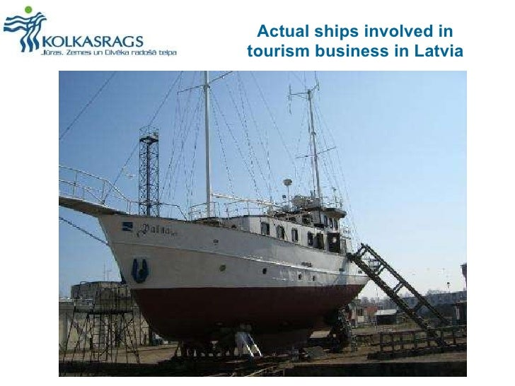 Actual ships involved in tourism business in Latvia